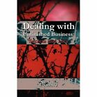 Dealing With Unfinished Business 9781451281057 by Natori Paperback