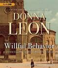 Willful Behavior by Donna Leon (CD-Audio, 2012)