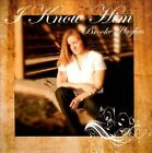 I Know Him by Brooke Hughes (CD, Dec-2011, CD Baby (distributor))