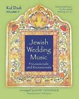 Jewish Wedding Music: Processionals and Recessionals: Kol Dodi Vol. II: Instrumental Music for the Jewish Wedding Service by Mary Feinsinger (Paperback / softback, 2011)