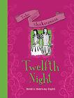 Tales from Shakespeare... Twelfth Night by Timothy Knapman (Hardback, 2015)