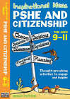 Inspirational Ideas: PSHE and Citizenship 9-11 by Molly Potter (Paperback, 2008)