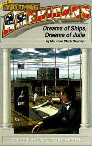 Dreams of Ships, Dreams of Julia : At Sea with the Monitor and the Merrimack-Vir