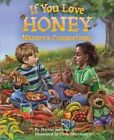 If You Love Honey by Martha Elizabeth Sullivan (Paperback, 2015)