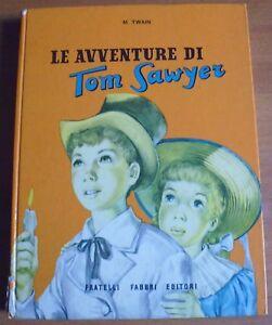 MARK-TWAIN-LE-AVVENTURE-DI-TOM-SAWYER-FABBRI-EDITORI-1957-10-17