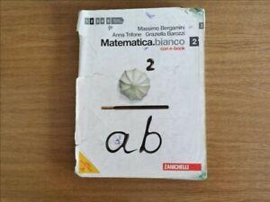 Matematica bianco 2 - AA. VV. - Zanichelli - 2012 - AR