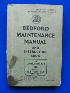 Bedford QL, QLB, QLC, QLD, QLR, QLT Maintenance Manual - Original 1944
