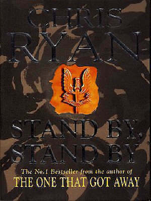 Stand by, Stand by by Chris Ryan, Good Book (Paperback) Fast & FREE Delivery!
