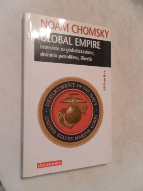 GLOBAL EMPIRE - NOAM CHOMSKY - AHLAMBRA DATANEWS - 1° ED 2005
