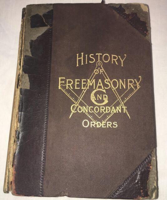 History of Freemasonry and Concordant Orders