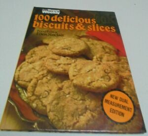 Australian Womens Weekly 100 Delicious Biscuits And Slices Cook Book E Sinclair Ebay
