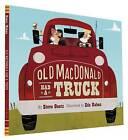 Old Macdonald Had a Truck by Steve Geotz (Hardback, 2016)