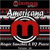 Roger Sanchez & DJ Pierre : Mixmag Live Classics; American CD Quality guaranteed