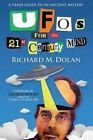 UFOs for the 21st Century Mind: A Fresh Guide to an Ancient Mystery by MR Richard M Dolan (Paperback / softback, 2014)
