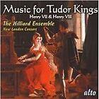 Music for the Tudor Kings: Henry VII & Henry VIII (2007)