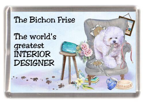 "Bichon Frise Dog Fridge Magnet /""Greatest Interior Designer/"" by Starprint"