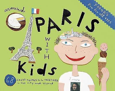 Fodor's Around Paris with Kids (Travel Guide) by Fodor's