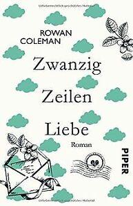 Zwanzig Zeilen Liebe: Roman de Coleman, Rowan | Livre | état bon