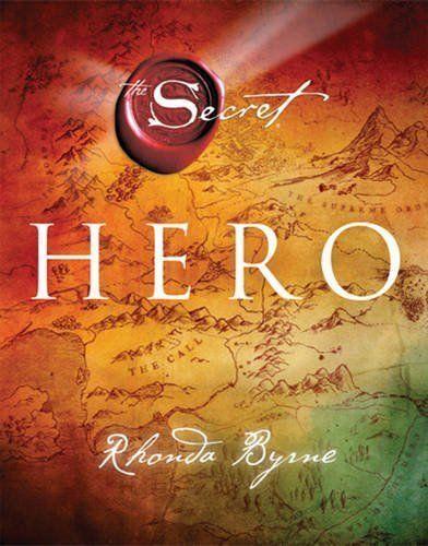 1 of 1 - The Secret Hero Hard Cover Book by Rhonda Byrne