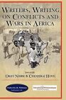 Writers, Writing on Conflicts and Wars in Africa by Adonis & Abbey Publishers Ltd (Hardback, 2009)