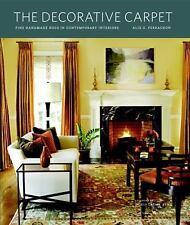 The Decorative Carpet: Fine Handmade Rugs in Contemporary Interiors