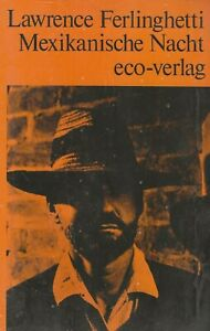 "LAWRENCE FERLINGHETTI - ""MEXIKANISCHE NACHT"" (MEXICAN NIGHT) GERMAN EDITION 1981"