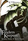 Cycle of Ages Saga: Finders Keepers by Jeremy Hicks, Barry Hayes (Hardback, 2013)