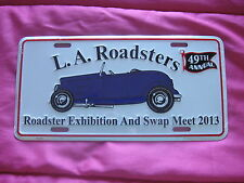 2013 L.A. LA Los Angeles Roadster Roadsters license plate sealed hot rod Calif