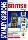 Stanley Gibbons Collect British Stamps: 2011 by Stanley Gibbons Limited (Paperback, 2010)