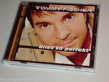 TOMMY FISCHER ALLES SO PERFEKT CD MIT DU ICH WEISS - 1000 FRAGEN AN DICH - S.O.S