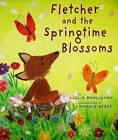 Fletcher and the Springtime Blossoms by Julia Rawlinson (Hardback, 2009)