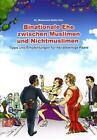 Binationale Ehe zwischen Muslimen und Nichtmuslimen von Mohamed Abdel Aziz (2010, Geheftet)