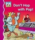 Don't Hop with Pop! by Anders Hanson (Hardback, 2006)