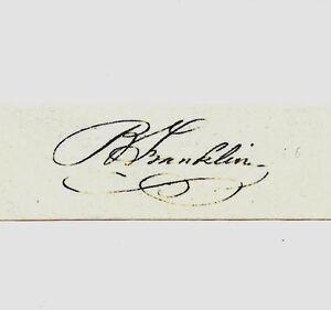 Benjamin Franklin Autograph Reprint On Genuine Original Period 1780s Paper