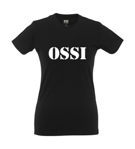 Ossi I Fun I Lustig I Sprüche I Girlie Shirt