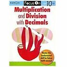 Multiplication and Division with Decimals (2012, Paperback)
