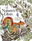 Nature's Glory: An Uplifting Coloring Book by Christina Rose (Paperback / softback, 2016)