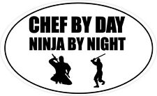 PARAMEDIC BY DAY NINJA BY NIGHT OVAL SHAPE VINYL STICKER 20cm x 12cm
