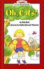 My First I Can Read Ser.: Oh, Cats! by Nola Buck (1998, Trade Paperback)