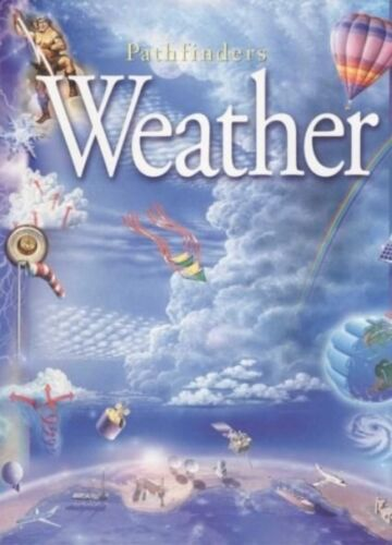 "1 of 1 - ""AS NEW"" Weather (Pathfinders), , Book"