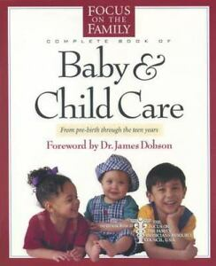 fotf complete guide baby and child care by focus on the family rh ebay com Senior Care Guide Patient Care Plan Template