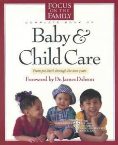 fotf complete guide baby and child care by focus on the family rh ebay com Patient Care Plan Template New Dog Care Guide