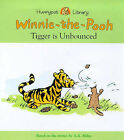 Tigger is Unbounced by A. A. Milne (Paperback, 1999)