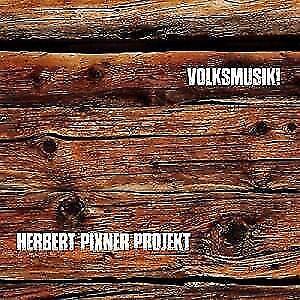 HERBER-PROJEKT-PIXNER-VOLKSMUSIK-CD-NEU