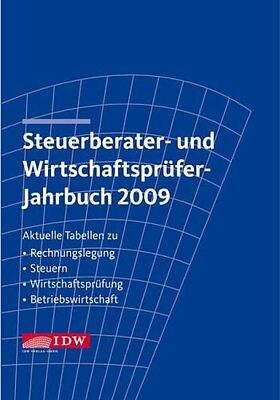 Steuerberater- und Wirtschaftsprüfer-Jahrbuch 2009: Aktuel... | Buch | gebraucht