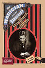 The Magician and the Cardsharp: The Search for America's Greatest Sleight-Of-Hand Artist by Karl Johnson (Paperback / softback)