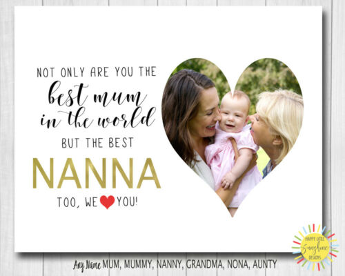 Personalised Mother/'s day Photo Print Quote Best Mum and Best Nanna Any Name