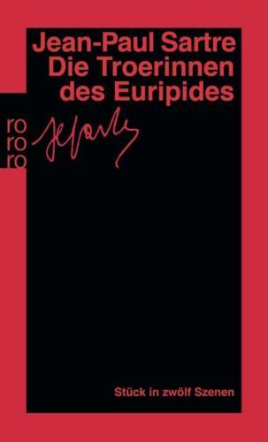 1 von 1 - Die Troerinnen des Euripides: Stück in zwölf Szenen von Sartre, Jean-Paul