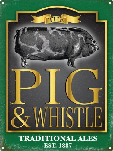 Tin Sign The Pig And Whistle 30x40cm