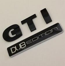 BLACK GTI DUB EDITION Badge Emblem For VW Golf Rear Boot MK4 MK5 MK6 TFSI TSI